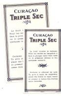 - étiquette - CURACAO - Triple Sec  2 étiquettes Taille Dif F (4  Petits Pts Colle Ou Amincis) - Whisky
