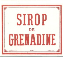 - étiquette - SIROP DE GRENADINE   (4  Petits Pts Colle Ou Amincis) 1930* Texte Dos Explications (points Colle/petit - Etiquetas