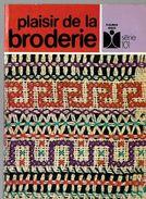 Catalogue Plaisir De La Broderie éditions Fleurus Idées - Pizzi, Merletti E Tessuti