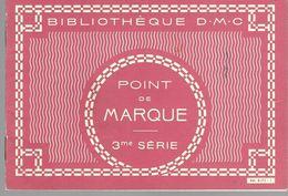 Catalogue DMC Point De Marque 3ème Série - Pizzi, Merletti E Tessuti