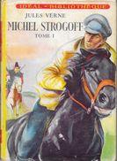"""Michel STROGOFF""-T1- Jules VERNE-Hachette-1959-BE - Ideal Bibliotheque"