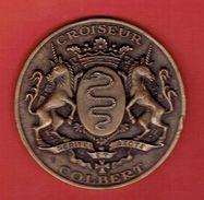 MEDAILLE EN BRONZE CROISEUR COLBERT C611 DERNIERE SORTIE EN MER 21 MAI 1991 DEVISE PERITE ET RECTE - Barche