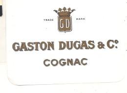 - étiquette COGNAC  Gaston DUGAS 1920* - Whisky