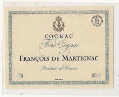 - étiquette COGNAC   François De Martignac - - Whisky
