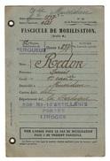 MILITARIA - DOCUMENTS Fascicule De Mobilisation, 12ème Région Périgueux - Documents