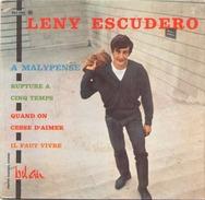 45 TOURS LENY ESCUDERO  BEL AIR 211085 A MALYPENSE / RUPTURE A 5 TEMPS / QUAND ON CESSE D AIMER / IL FAUT VIVRE - Dischi In Vinile