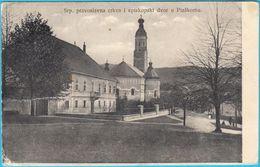 PLASKI Near Ogulin ( Lika ) ... Srpska Pravoslavna Crkva I Episkopski Dvor * Croatia * Travelled 1915. * K.u.K. CENSURE - Croatia