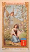 BELLE CHROMO - Chocolat D'Aiguebelle - Jeanne D'Arc Ecoutant Ses Voix - TBE - - Aiguebelle