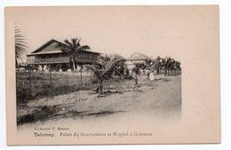 PALAIS DU GOUVERNEUR ET HOPITAL A COTONOU - Dahomey