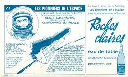 Buvard Pub Eau Roches Claires - Pionniers De L'Espace - Scott Carpenter - Cosmonaute Du Monde - Blotters