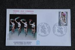 Premier Jour D'Emission - F.D.C : Historique, N°809 : Championnat Du Monde De Cyclisme Sur Piste - FDC