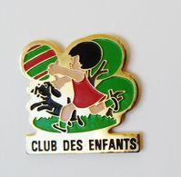 Pin's Club Des Enfants - 39R - Badges