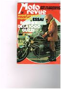 Moto Revue N°2193 Kawasaki H2R 1000 Guzzi Automatique 300 Km De Monkey 250 Beta Enduro Egli 75 Petit Salon De Londre - Auto/Motor
