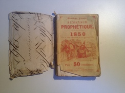 L'ALMANACH, PROPHETIQUE 1850, 88 Pages - Calendriers