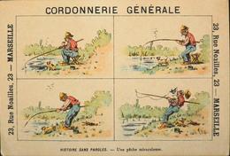 BELLE CHROMO - Cordonnerie Générale , MARSEILLE - Histoire Sans Paroles - Une Pêche Miraculeuse - TBE - Altri