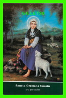 RELIGIONS -  SANCTA GERMANA COUSIN - MONASTÈRE DU MAGNIFICAT DE LA MÈRE DE DIEU, ST-JOVITE, QUÉBEC - Saints