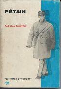 Pétain  Par Jean Plumyène Edition Du Seuil 1964 - Libri