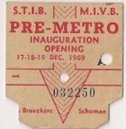Ticket S.T.I.B. - PRE-METRO - INAUGURATION  - 17-18-19 DEC. 1969 (Brouckere - Schuman) - 032252 - Titres De Transport