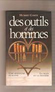 HUBERT COMTE - DES OUTILS ET DES HOMMES - Editions Du Grand Livre Du Mois - 2001 - Art