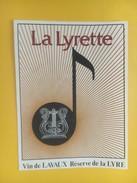 4434 - La Lyrette Vin De Lavaux Suisse Réserve De La Lyre - Musique