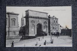 MONTPELLIER - L'Arc De Triomphe - Montpellier