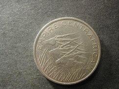 Empire Centrafricain 100 Fr 1978  RARE - Monnaies
