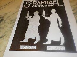 ANCIENNE PUBLICITE ST RAPHAEL QUINQUINA APERITIF 1932 - Alcools