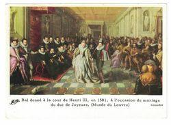 IMAGE BAL DONNE A LA COUR DE HENRI III EN 1581 A L'OCCASION DU MARIAGE DU DUC DE JOYEUSE ( MUSEE DU LOUVRE ) GIRAUDON - Old Paper