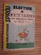 Rare MINI-BIBLIOTHEQUE Rare MINI-RECIT SPIROU Années 50/60/70 N°46 ELECTIONS A CANINEVILLE UNE AVENTURE DE PEGASOL Par D - Spirou Magazine