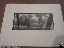 Pondichéry, Chandernagor, Mahé, Karikal Et Yanaon/ Editions Du Chêne - Other Collections