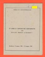 Aeronautica 1954 Scuola Militare Guidonia  V° Corso Aeroterrestre X Ufficiali E Generali - Militari