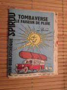 Rare MINI-BIBLIOTHEQUE Rare MINI-RECIT SPIROU Années 50/60/70 N°107 TOMBAVERSE LE FAISEUR DE PLUIE Par  DUBAR    , Monté - Spirou Magazine