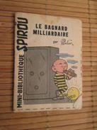 Rare MINI-BIBLIOTHEQUE Rare MINI-RECIT SPIROU Années 50/60/70 N°80 LE BAGNARD MILLIARDAIRE Par DHUBAR  , Monté Mais Pas - Spirou Magazine