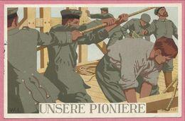 Guerre 14/18 - Carte Allemande Dessinée - Soldats Allemands - UNSERE PIONIERE - Carte Signée W. I. - N° G. M. 4702 - Weltkrieg 1914-18