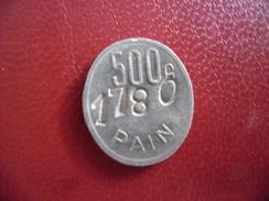 JETON Pour 500 Grammes De Pain - 2 ° Guerre Mondiale WW2 - N° 1780 Boulangerie Coopérative Chemins De Fer - TOURS 37 - Monétaires / De Nécessité