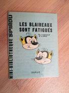 Rare MINI-RECIT SPIROU Années 60/70 N°197 LES BLAIREAUX SONT FATIGUES Par REMACLE Et DENIS  , Monté Par Mes Soins , Couv - Spirou Magazine