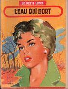 L'eau Qui Dort Par A. Prêle - Le Petit Livre N°1973 - Books, Magazines, Comics