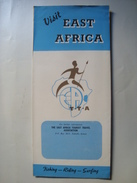 VISIT EAST AFRICA - THE EAST AFRICA TOURIST TRAVEL ASSOCIATION, 1948 APROX. ILLUSTRATED MAP INSIDE. B/W PHOTOS. - Dépliants Touristiques