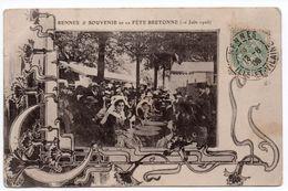 RENNES (35) - SOUVENIR DE LA FETE BRETONNE (10 JUIN 1906) - Rennes