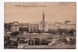 RENNES (35) - HOSPICE DE PONT--CHAILLOUX - LA CHAPELLE - Rennes