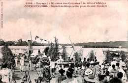 CPA Le Voyage Du Ministre Des Colonies à La Côte D' Afrique ,le Départ De Bingerville Pour Grand-Bassam  Cote D' Ivoire - Elfenbeinküste