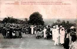 CPA Le Voyage Du Ministre Des Colonies à La Côte D' Afrique La Place Du Gouvernement L' Arrivée Du Ministre Cote D'Ivoir - Elfenbeinküste