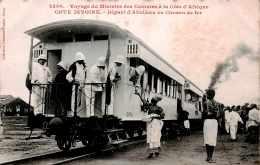 CPA Le Voyage Du Ministre Des Colonies à La Côte D' Afrique , Au Départ D'Abidjean En Chemin De Fer Cote D'Ivoire - Elfenbeinküste