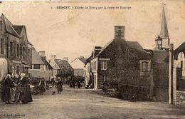 RONCEY ENTREE DU BOURG PAR LA ROUTE DE HAMBYE - Autres Communes