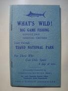 WHAT'S WILD! BIG GAME FISHING, GOGGLING, COASTAL CRUISES. TSAVO NATIONAL PARK - DAVID ENDERBY BLUNT - KENYA, 1948 APROX. - Exploration/Travel
