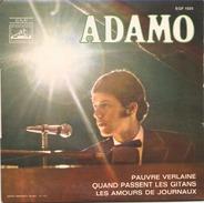 45 TOURS ADAMO PATHE EGF 1025 PAUVRE VERLAINE / QUAND PASSENT LES GITANS / LES AMOURS DE JOURNAUX - Instrumental