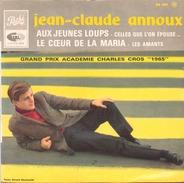 45 TOURS JEAN CLAUDE ANNOUX PATHE EG 843 AUX JEUNES LOUPS / CELLES QUE L ON EPOUSE / LE COEUR DE LA MARIA / LES AMANTS - Instrumental