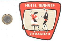 ETIQUETA DE HOTEL  -  HOTEL ORIENTE  -ZARAGOZA - Adesivi Di Alberghi