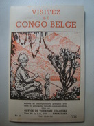 VISITEZ LE CONGO BELGE Nº 10. BULLETIN AVEC CARTE DES PRINCIPALES VOIES DE COMMUNICATIONS - MAI 1948. 24 PAGES. - Dépliants Touristiques