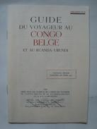 PROSPECTUS - GUIDE DU VOYAGEUR AU CONGO BELGE ET AU RUANDA-URUNDI - CONGO, 1950. 16 PAGES. B/W PHOTOS. - Dépliants Touristiques